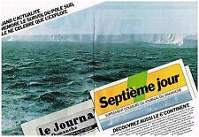"""PUBLICITE ADVERTISING 054 1979  LE JOURNAL DU DIMANCHE   """" SEPTIEME JOUR"""" ( 2 pa"""