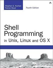 Shell Programming in Unix, Linux and Os X, Paperback by Kochan, Stephen G.; W.