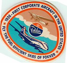First Corporate Aircraft in USA ~FOKKER~ Seldom Seen Old Airline Label / Decal