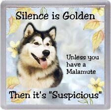 "Alaskan Malamute Dog Coaster ""Silence is Golden Unless ...."" by Starprint"