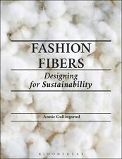 FASHION FIBERS - GULLINGSRUD, ANNIE/ GROSE, LYNDA (FRW)/ WILLIAMS, AMY (ILT) - N