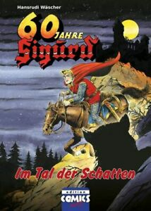 Sigurd Nr. 5: Im Tal der Schatten, Hardcover-Edition 60 Jahre Sigurd, Neuware