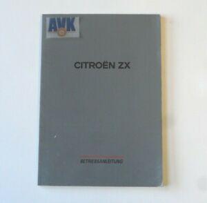 Bedienungsanleitung Betriebsanleitung Ausgabe K2606003 Citroen ZX
