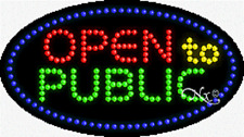 """New """"Open To Public"""" 27x15 Oval Solid/Animated Led w/Custom Options Sign 24551"""
