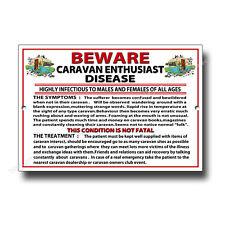 BEWARE CARAVAN ENTHUSIAST DISEASE METAL SIGN.CARAVAN CLUB,CARAVANING FUNNY SIGN