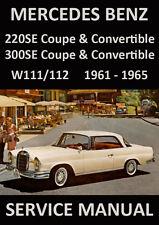 MERCEDES BENZ WORKSHOP MANUAL: W111 & W112 1959-1965