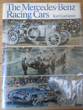 The Mercedes Benz Racing Cars by Karl Ludvigsen pub 1971