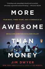 More Awesome Than Money: Four Boys, Three Years, and a Chronicle of-ExLibrary