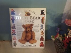 Antique Teddy Bears - Types;  Makers; Construction; Repairs / Illustrated Book