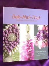 THAILAND FLOWER CULTURE - DOK MAI THAI - rare, beautifully illustrated