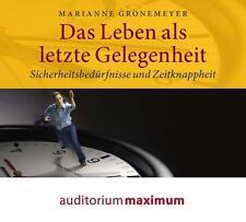 Das Leben als letzte Gelegenheit, 1 Audio-CD