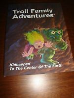 Kidnapped to the Center of the Earth (Troll Family Adventures Series)