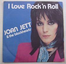 JOAN JETT & THE BLACKHEARTS (SP 45T) I LOVE ROCK AND ROLL