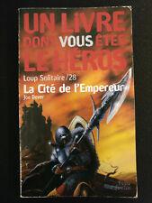 LDVELH La Cité de l'Empereur - livre dont vous êtes le héros loup solitaire 28
