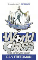 World Class (Jamie Johnson), Dan Freedman, New,