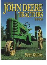 STANDARD CATALOGUE OF JOHN DEERE TRACTORS 1917-1972