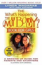 The Whats Happening to My Body? Book for Girls: A