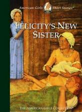 Felicity's New Sister (American Girls Short Stories)-ExLibrary