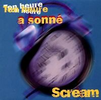 Scream CD Single Ton Heure A Sonné - France (EX/M)