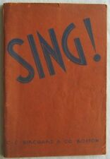 Sing The All Purpose Song Book For Home School Community Choruses 1937