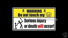 Avertissement ne touche pas mon Honda Autocollant Voiture Drôle Warning Autocollant Fenêtre Ordinateur Portable