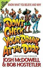 Don't Check Your Brains at the Door: A Book of Christian Evidences Know What Yo