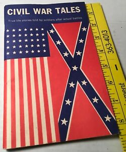 CIVIL WAR Tales 1983 True Life Stories Told By Soldiers After Actual Battles 71p