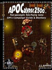 Apocalypse 2500 GM's Campaign Guide and Bestiary by J. L. Arnold (2015,...