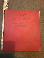 A DAY AT SCHOOL Hard Back Book 1936 Old book