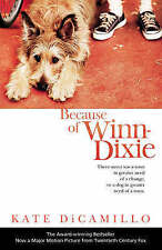 Because of Winn-Dixie, DiCamillo, Kate, New Book