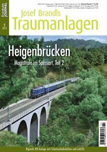"""Eisenbahn Journal - Josef Brandls Traumanlagen 2/2013 """" Heigenbrücken """"- NEU!!"""