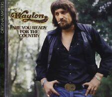 WAYLON JENNINGS : ARE YOU READY FOR THE COUNTRY (CD) sealed