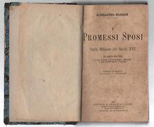 ALESSANDRO MANZONI I PROMESSI SPOSI - PARAVIA 1898 CARLO CHIOSTRI