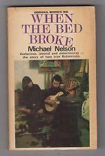 MICHAEL NELSON  =  WHEN THE BED BROKE  =  {1st CONSUL P/B 1965} = BOHEMIAN BOHO