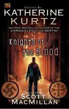 Knights of the Blood (Knights of Blood), Kurtz, Katherine, MacMillan, Scott, Goo