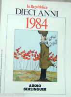 FASCICOLO=la Repubblica=DIECI ANNI=1984=ADDIO BERLINGUER=FRANCESCO MOSER