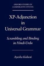 Xp-Adjunction in Universal Grammar: Scrambling and Binding in Hindi-Urdu