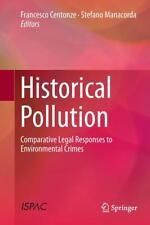 Historical Pollution (2017, Gebundene Ausgabe)