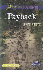[3A22] Echo Mountain: Payback by Hope White (2015, Paperback, Large Type)