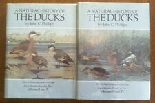 VG+ 1st Editions! A NATURAL HISTORY OF THE DUCKS - John C. Phillips Vol. 1-4