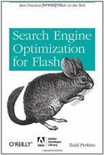 Search Engine Optimization for Flash : Best Practices for Using Flash on the Web