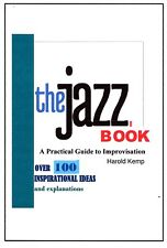 The Jazz Book: A Practical Guide to Improvisation