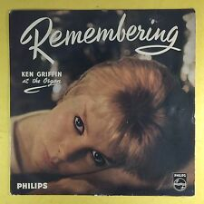 Ken Griffin At The Organ - Remembering - Philips BBL-7303 Ex Condition