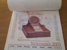RADIO DAYS Rarissimo Calendario RAI Anno 2003 Abbonamenti RADIO D'EPOCA VINTAGE