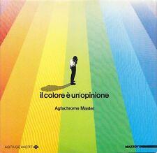 AGFACHROME MASTER - Il colore è un'opinione. Agfa-Gevaert - Mazzotta 1984