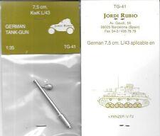 Jordi Rubio German 7.5cm KwK L/43 Panzer IV F 2 Tank Barrel TG41