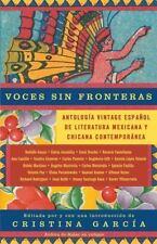 Voces sin fronteras: Antologia Vintage Espanol de literatura mexicana y chicana
