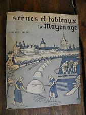 Scène et tableaux du Moyen âge / Gustave Cohen
