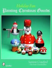 Holiday Fun: Painting Christmas Gourds-ExLibrary