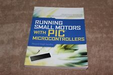 Running Small Motors with PIC Microcontrollers (Paperback or Softback)
